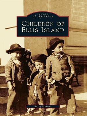 cover image of Children of Ellis Island
