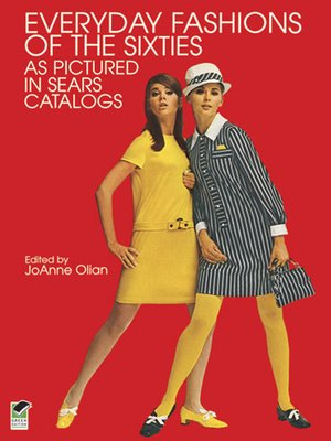cover image of Everyday Fashions of the Sixties As Pictured in Sears Catalogs
