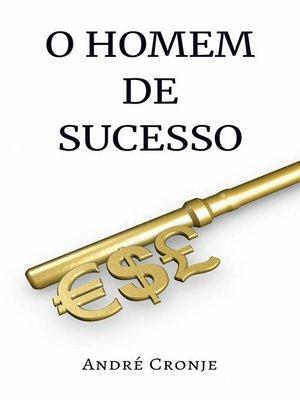 cover image of O Homem de Sucesso