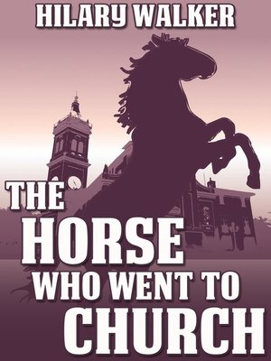 cover image of The Horse That Went to Church