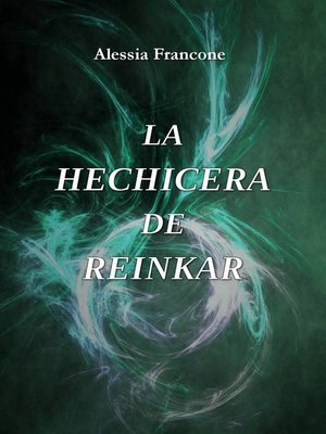 cover image of La hechicera de Reinkar