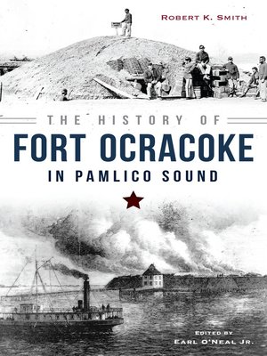 cover image of The History of Fort Ocracoke in Pamlico Sound