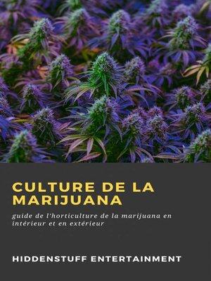 cover image of Culture de la Marijuana