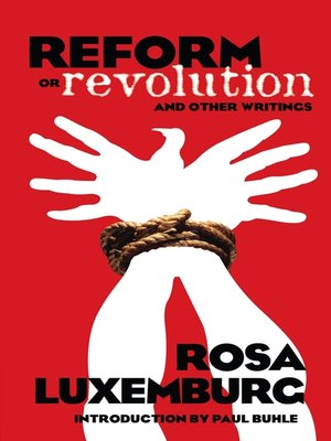 cover image of Reform or Revolution and Other Writings