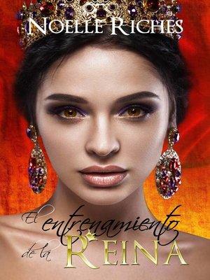 cover image of El entrenamiento de la reina
