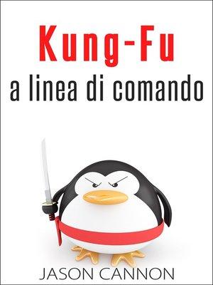 cover image of Kung-Fu A Linea Di Comando