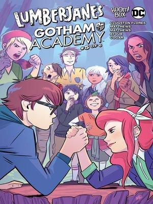 cover image of Lumberjanes/Gotham Academy (2016), Issue 5