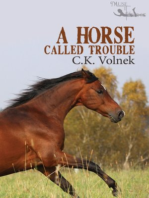 cover image of A Horse Called Trouble