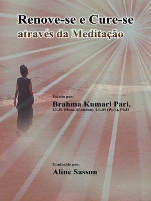 cover image of Renove-se e Cure-se através da Meditação