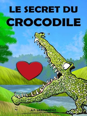 cover image of Le secret du crocodile