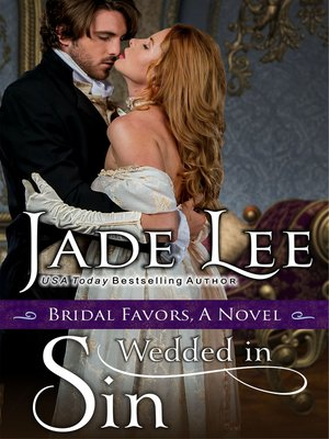 cover image of Wedded in Sin (A Bridal Favors Novel)