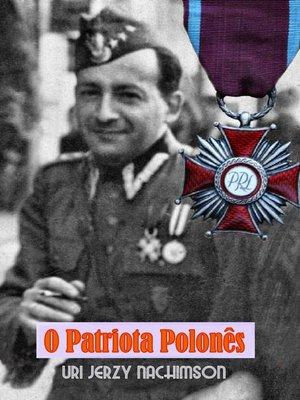 cover image of O Patriota Polonês