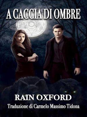 cover image of A caccia di ombre