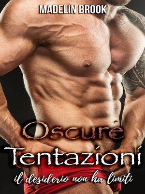 cover image of Oscure Tentazioni