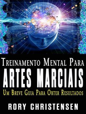cover image of Treinamento Mental Para Artes Marciais