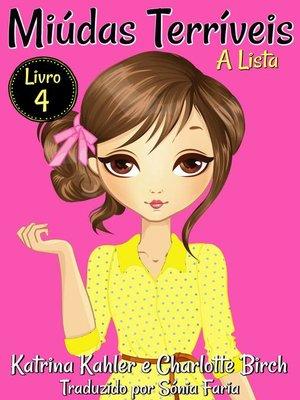 cover image of Miúdas Terríveis--Livro 4--A Lista