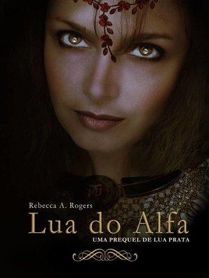 cover image of Lua do Alfa