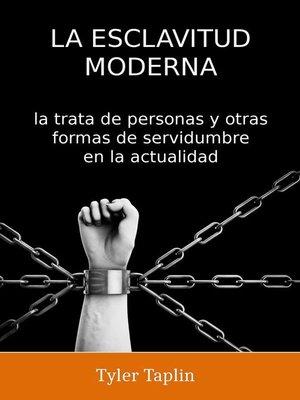 cover image of La Esclavitud Moderna