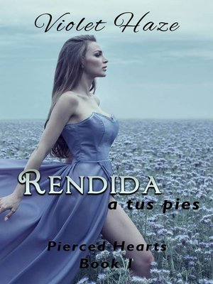 cover image of Rendida a tus pies