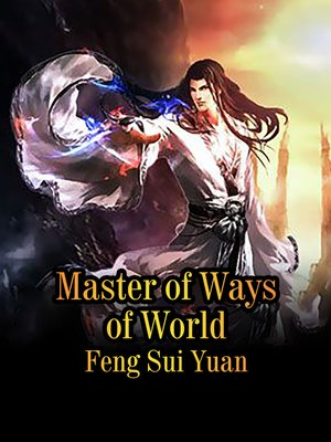 cover image of Master of Ways of World