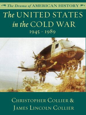 cover image of The United States in the Cold War: 1945 - 1989