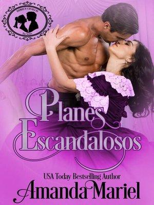 cover image of Planes escandalosos