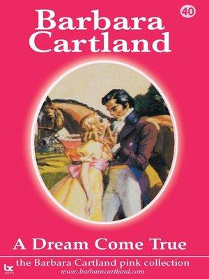 cover image of A Dream Come True