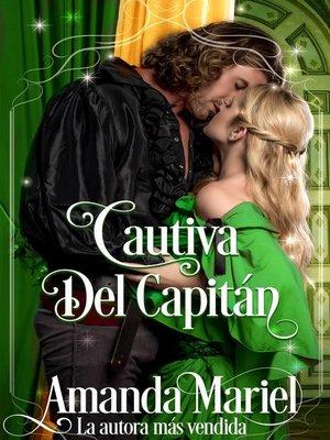 cover image of Cautiva Del Capitán