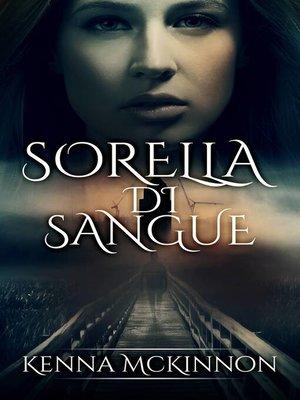 cover image of Sorella Di Sangue