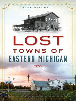 cover image of Lost Towns of Eastern Michigan
