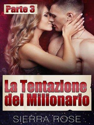 cover image of La Tentazione del Milionario
