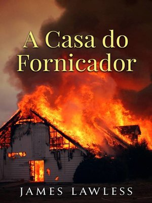 cover image of A Casa do Fornicador