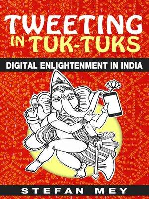 cover image of Tweeting in Tuk-Tuks