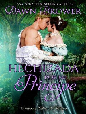 cover image of Hechizada por mi principe