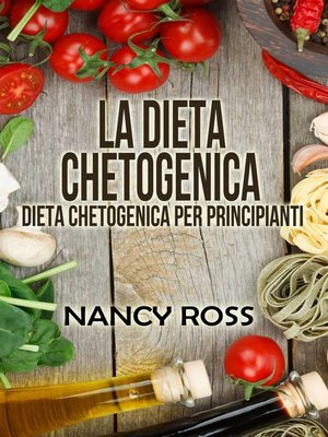 cover image of La Dieta Chetogenica--Dieta Chetogenica per Principianti