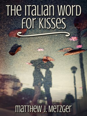 cover image of The Italian Word for Kisses