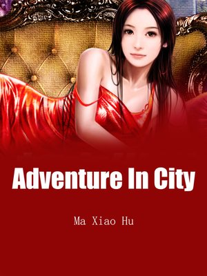 cover image of Adventure In City