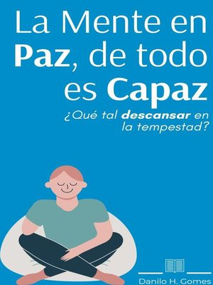 cover image of La Mente en Paz, de todo es Capaz