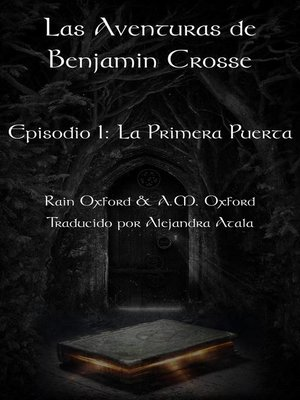 cover image of Las Aventuras de Benjamin Crosse Episodio I