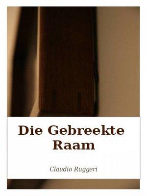 cover image of Die Gebreekte Raam