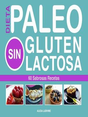cover image of Paleo Dieta, Sin Gluten, Sin Lactosa
