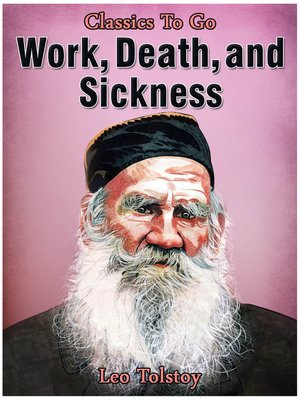 cover image of Work, Death and Sickness