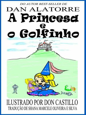 cover image of A Princesa e o Golfinho