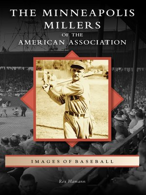 cover image of The Minneapolis Millers of the American Association