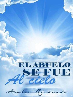 cover image of El Abuelo Se Fue Al Cielo