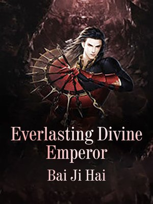 cover image of Everlasting Divine Emperor
