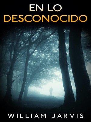 cover image of En Lo Desconocido