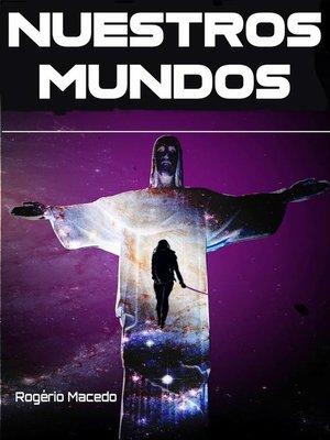 cover image of Nuestros Mundos