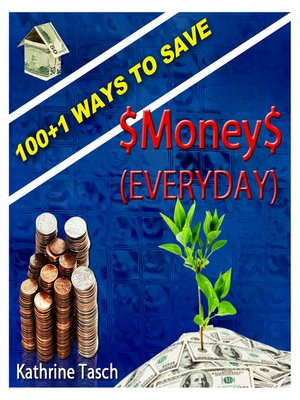 cover image of 100+1 Ways To Save Money (Everyday)