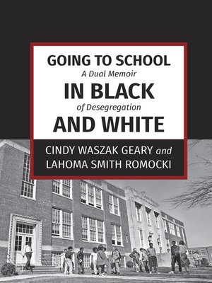 cover image of Going to School in Black and White